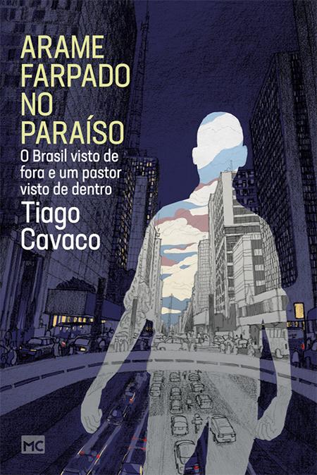 Arame Farpado no Paraíso - de Tiago Cavaco